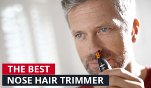 Best Ear and Nose Hair Trimmer