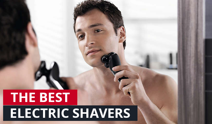 The best electric shavers in 2017